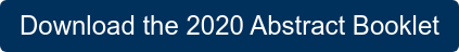 Download the 2020 Abstract Booklet