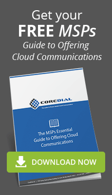 Get your FREE MSPs Guide to Offering Cloud Communications. Download Now