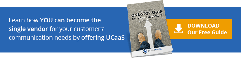 Learn how YOU can become the single vendor for your customers' communication needs by offering UCaaS. Download Our Free Guide.