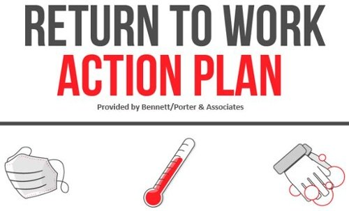 Return to Work Action Plan provided by Bennett/Porter & Associates