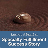 Specialty Fulfillment Story