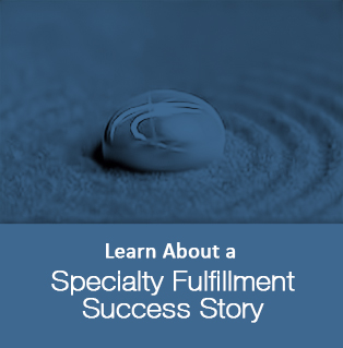 Specialty Fulfillment Case Study