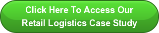 Click Here To Access Our Retail Logistics Case Study