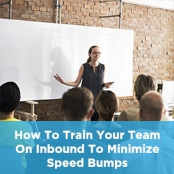 How to train your team on inbound