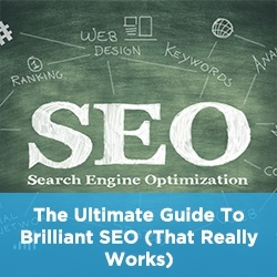 The Ultimate Guide To Brilliant SEO