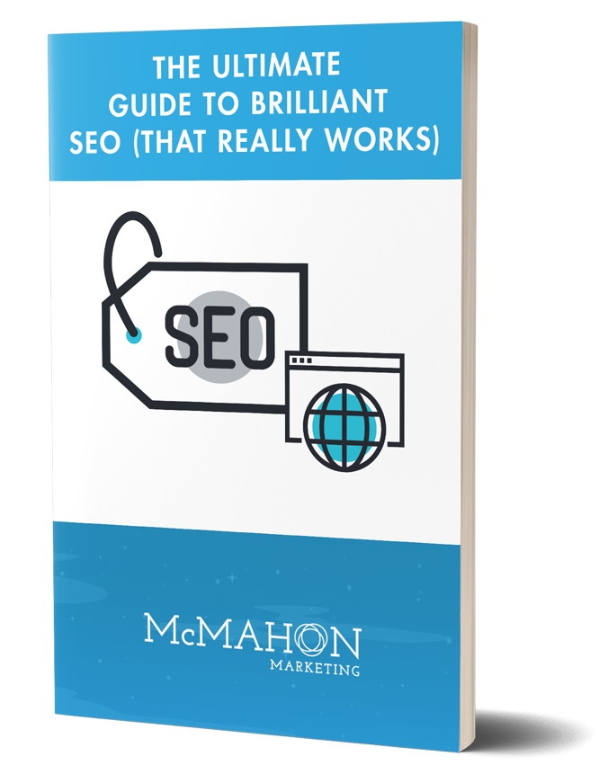 The Ultimate Guide to Brilliant SEO (That Really Works)