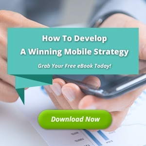 Develop a winning mobile strategy
