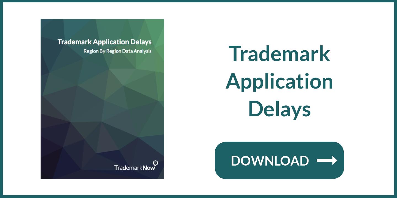Trademark Application Delays