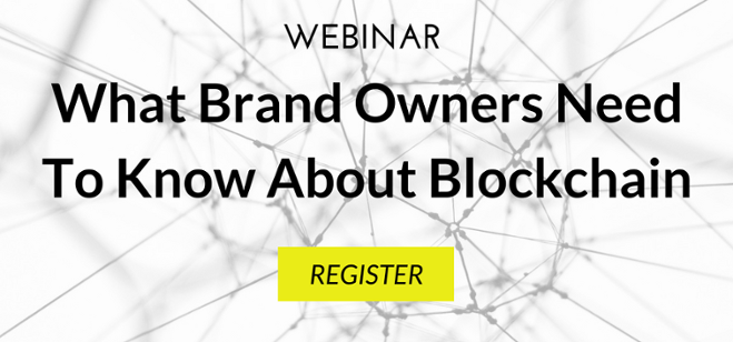 Webinar What Brand Owners Need To Know About Blockchain
