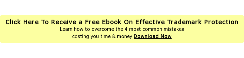 Click Here to receive a free copy of the Effective Trademark Protection   Learn how to overcome The 4 Most Common Mistakes  Costing You Time & Money Download Now