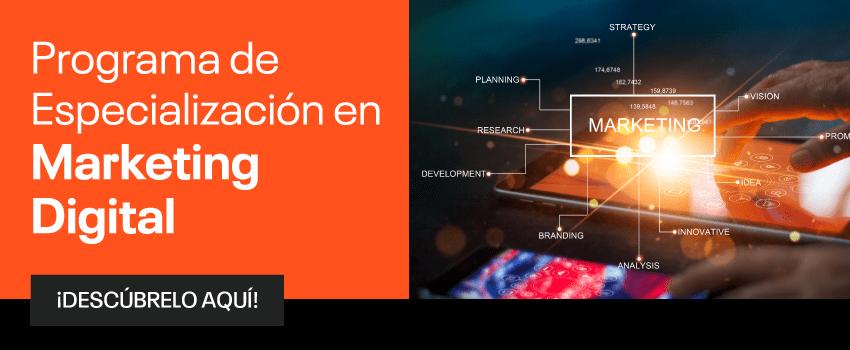 Programa de Especialización en Marketing Digital