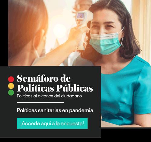 Semáforo de Políticas Públicas: Políticas sanitarias en pandemia