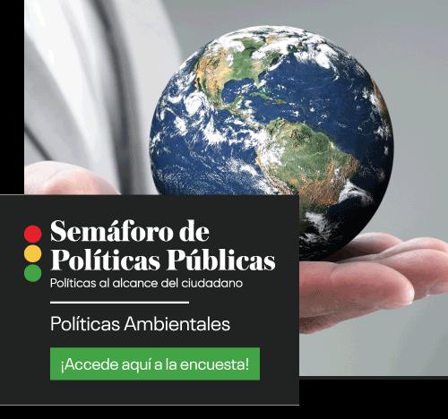 Semáforo de Políticas Públicas: Políticas Ambientales