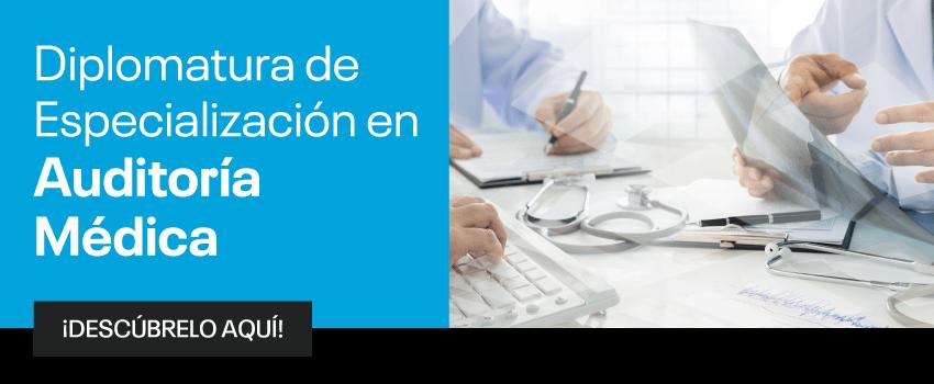 Diplomatura de Especialización en Auditoría Médica