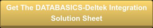 Get The DATABASICS-Deltek Integration Solution Sheet