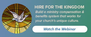 Design a compensation system that work for your unique ministry.