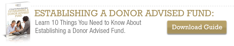 10 Things You Need to Know about Establishing a Donor Advised Fund