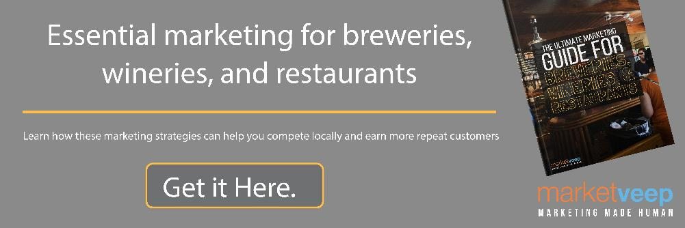 Essential marketing for breweries, wineries, and restaurants