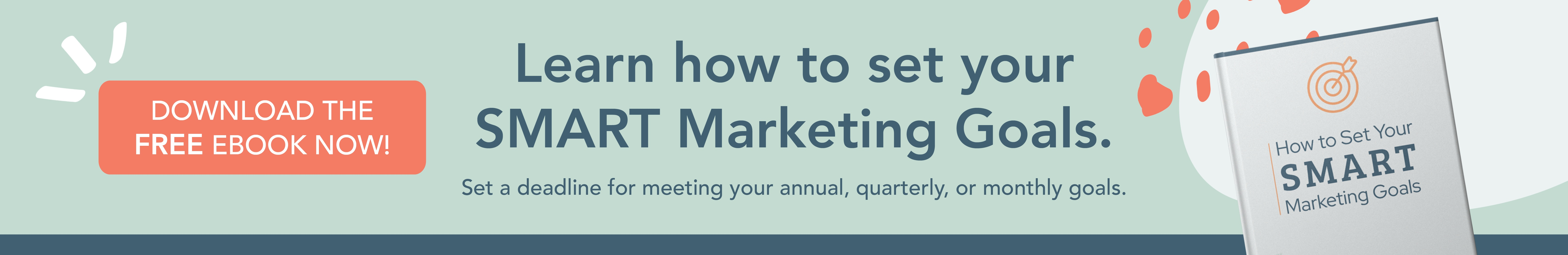 How to Set Your SMART Marketing Goals