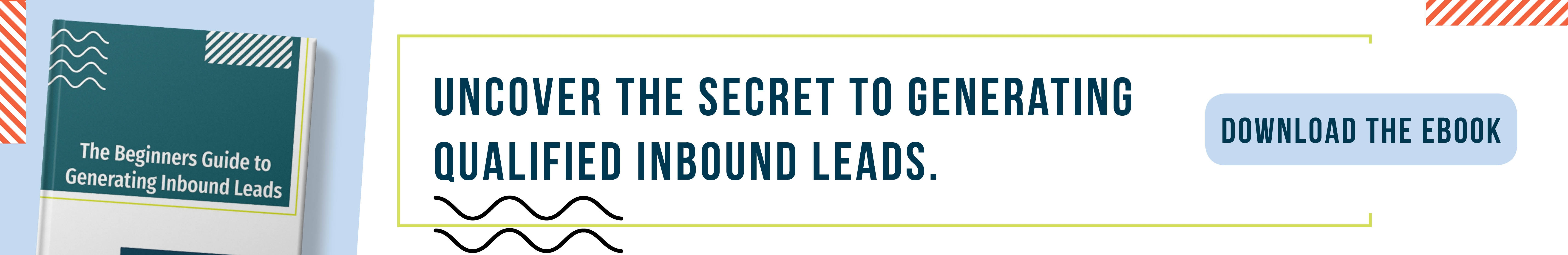 The Beginners Guide to Generating Inbound Leads
