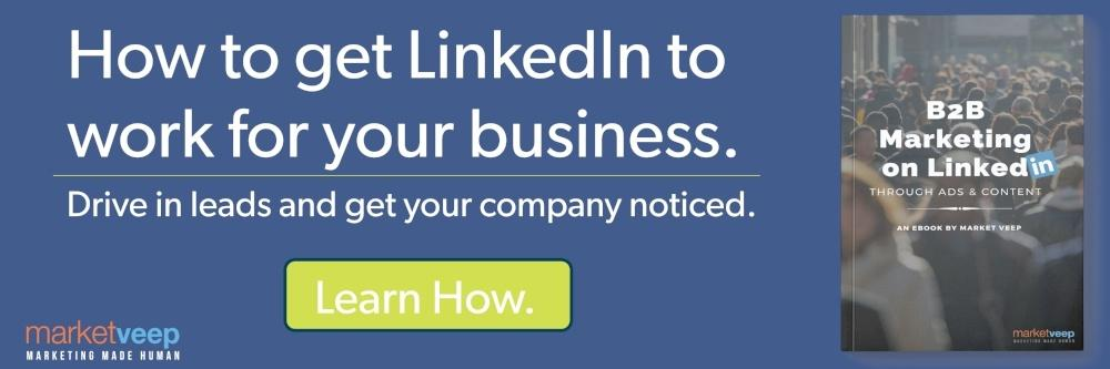 Get LinkedIn to work for your B2B Business