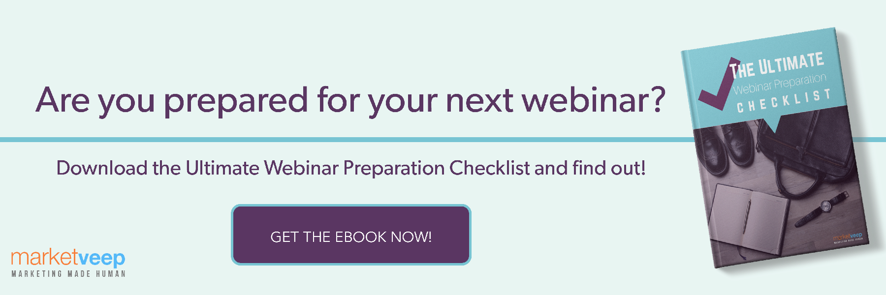 The Ultimate Webinar Preparation Checklist