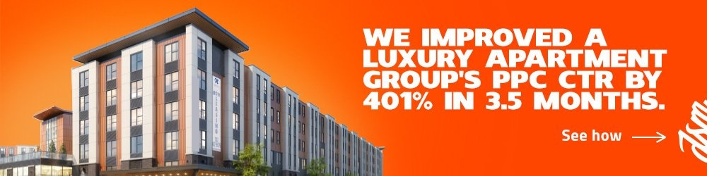 See How We Improved a Luxury Apartment Group's PPC CTR by 401% in 3.5 Months