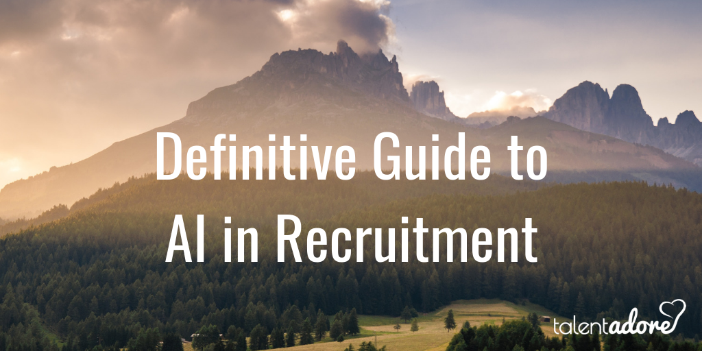AI in Recruitment Guide 2019