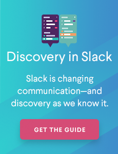 Download your free guide to Slack Discovery