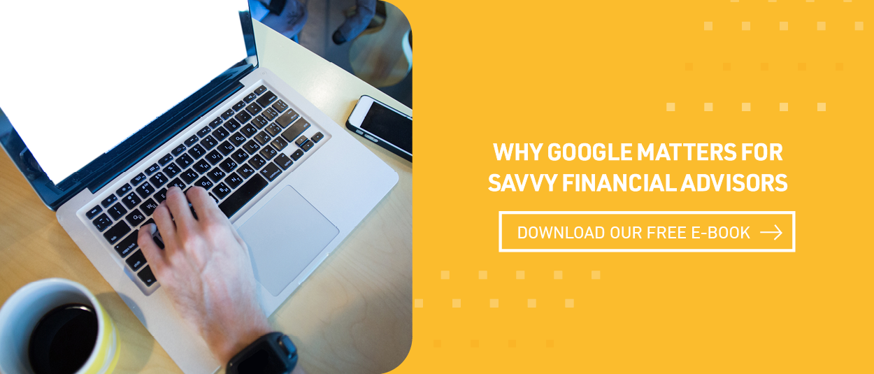 PDM eBook - Why Google Matters For Savvy Financial Advisors