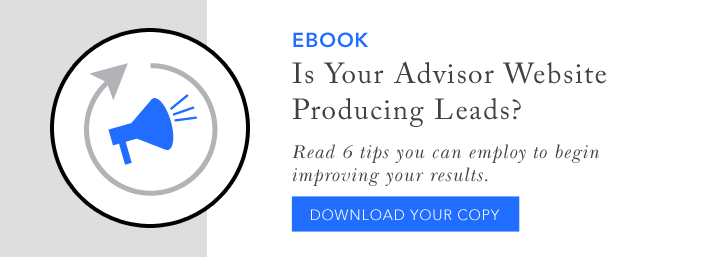 Is your financial advisor website producing leads?