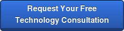 Request Your FreeTechnology Consultation