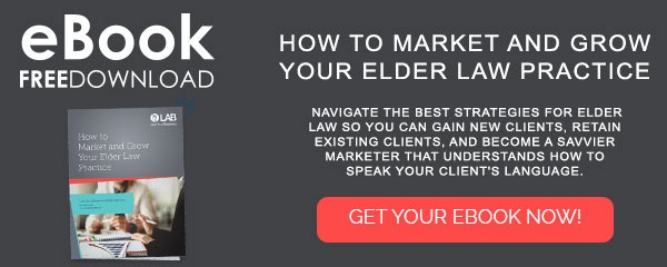 LAB Whitepaper: eBook How to Market and Grow Your Elder Law Practice