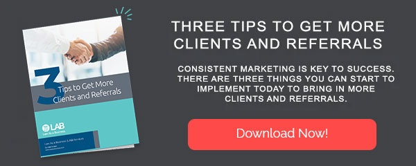 Whitepaper: Three Tips to Get More Clients and Referrals