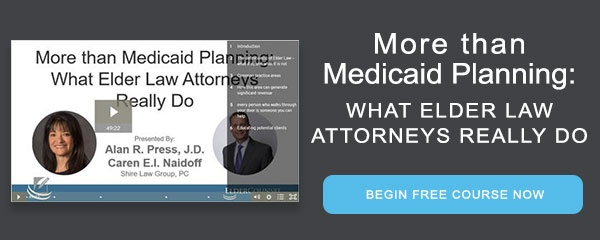 More than Medicaid Planning: What Elder Law Attorneys Really Do