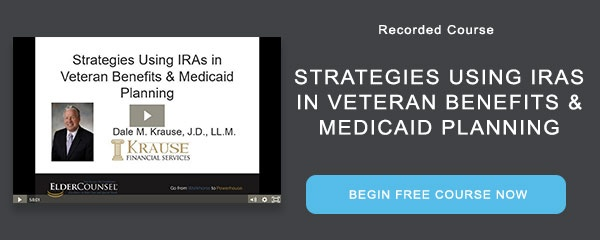 Recorded Course: Strategies Using IRAs in Veteran Benefits & Medicaid Planning