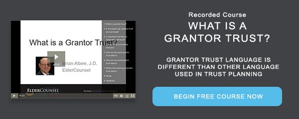 Recorded Course: What is a Grantor Trust