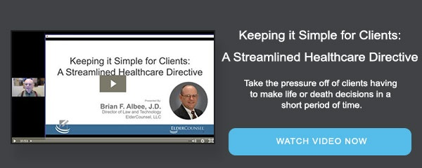 Keeping it Simple for Clients: A Streamlined Healthcare Directive