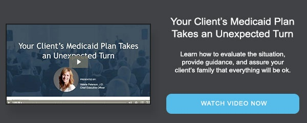 Your Client's Medicaid Plan Takes an Unexpected Turn