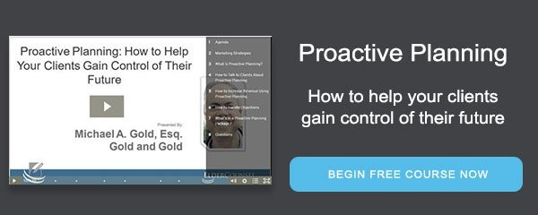 Proactive Planning: How to help your clients gain control of their future