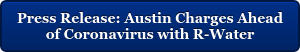 Press Release: Austin Charges Ahead  of Coronavirus with R-Water