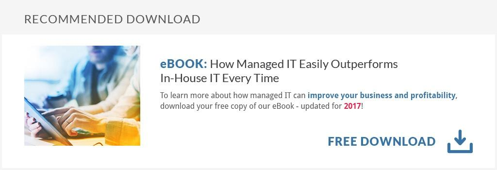How Managed IT Easily Outperforms In-House IT Every Time
