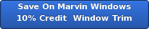 Save On Marvin Windows 10% Credit  Window Trim