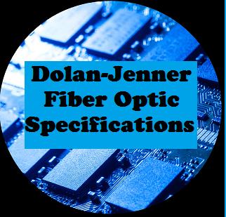 Dolan-Jenner Fiber Optic Specifications