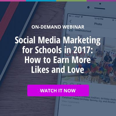 On-Demand Webinar: Social Media Marketing in 2017 for Schools