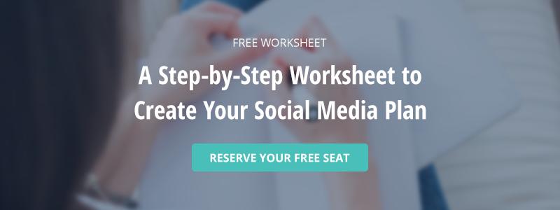 Free Worksheet: Create Your Social Media Plan