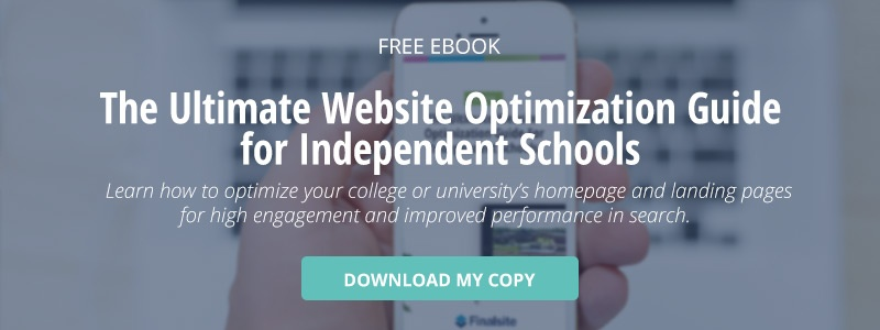 "click here to download a free ebook titled, ""the ultimate website optimization guide for independent schools"""