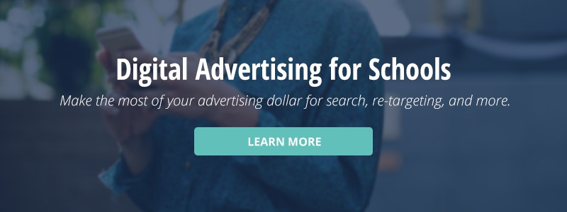 click here to learn more about digital advertising for schools