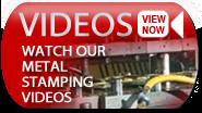 View Metal Stamping Videos