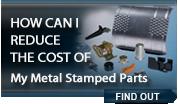 Reduce Cost of Metal Stampings